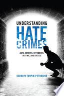 Understanding Hate Crimes Book PDF