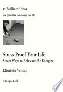Stress Proof Your Life  52 Brilliant Ideas