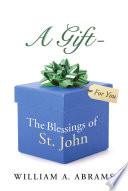 A Gift   The Blessings of St  John