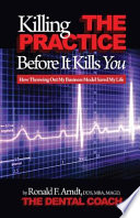 Killing the Practice Before It Kills You