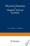 Physical Chemistry of Organic Solvent Systems