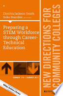 Preparing a STEM Workforce Through Career-Technical Education Sections That Include 1 Incorporating