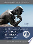 The Miniature Guide To Critical Thinking Concepts And Tools