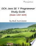 Oca Java Se 7 Programmer Study Guide Exam 1z0 803