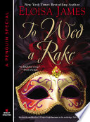 To Wed A Rake : from new york times bestselling author eloisa james....