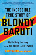 download ebook the incredible true story of blondy baruti pdf epub