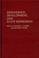 Dependence  Development  and State Repression