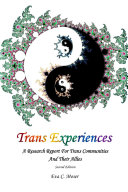 Trans Experiences - A Research Report for Trans Communities and their Allies