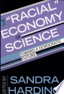 """The """"Racial"""" Economy of Science"""