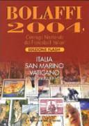 Bolaffi 2004  Catalogo Nazionale dei Francobolli Italiani  Italia  San Marino  Vaticano  Emissioni plurinvest
