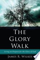 The Glory Walk