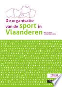 De organisatie van de sport in Vlaanderen (Herziene editie)