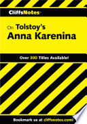 CliffsNotes on Tolstoy s Anna Karenina