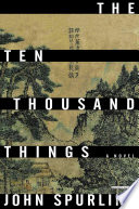 The Ten Thousand Things  A Novel
