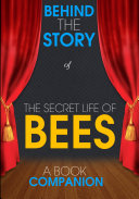 download ebook the secret life of bees: behind the story (a book companion) pdf epub