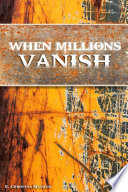 When Millions Vanish