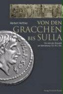 Von den Gracchen bis Sulla