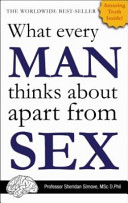 What Every Man Thinks about Apart from Sex Book PDF