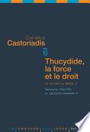 Thucydide La Force Et Le Droit Ce Qui Fait La Gr Ce 3 S Minaires 1984 1985 La Cr Ation Humaine