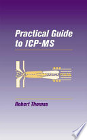 Practical Guide To Icp Ms book