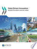 Data Driven Innovation Big Data For Growth And Well Being
