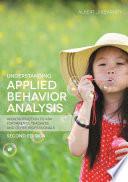 Understanding Applied Behavior Analysis  Second Edition
