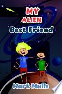 My Alien Best Friend