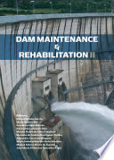 Dam Maintenance and Rehabilitation II Of External Agents And Processes Which