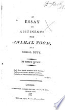 An essay on abstinence from animal food