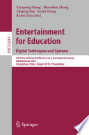 Entertainment for Education  Digital Techniques and Systems