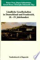 Ländliche Gesellschaften in Deutschland und Frankreich, 18.-19. Jahrhundert