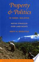 Property And Politics In Sabah Malaysia book