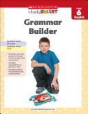 Scholastic Study Smart Grammar Builder Grade 6