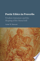 Poetic Ethics in Proverbs