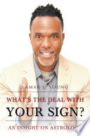 What s the Deal with Your Sign