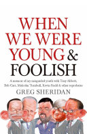 When We Were Young and Foolish Intimate Friends And Colleagues With A