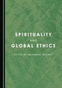 Spirituality and Global Ethics