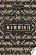 The Executive S How To Guide To Automation