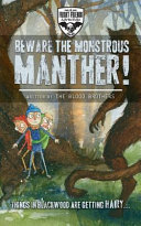 Beware The Monstrous Manther