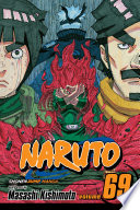 Naruto  Vol  69 : man behind everything bad that has happened,...