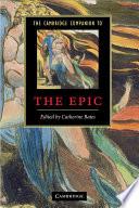 The Cambridge Companion to the Epic