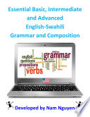 Basic  Intermediate and Advanced Grammar and Composition In English Swahili