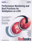 Performance Monitoring And Best Practices For Websphere On Z Os