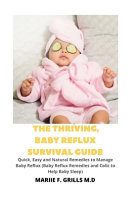 The Thriving Baby Reflux Survival Guide