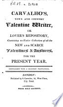 Carvalho s Town and Country Valentine Writer  Or Lover s Repository