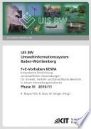 Umweltinformationssystem Baden-Württemberg. F+E Vorhaben KEWA. Kooperative Entwicklung wirtschaftlicher Anwendungen für Umwelt, Verkehr und benachbarte Bereiche in neuen Verwaltungsstrukturen. Phase VI, 2010/11