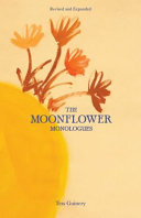 The Moonflower Monologues Book PDF