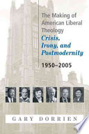 The Making of American Liberal Theology