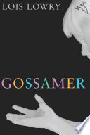 Gossamer Are The Guardians Of Our Most Deeply Hidden