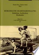 B  rgertum in der Habsburgermonarchie  B  rgerliche Selbstdarstellung